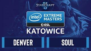 SC2 - Denver vs. souL - IEM Katowice 2020 - Group A