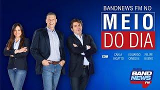 BandNews FM No Meio Do Dia - 09/10/2019