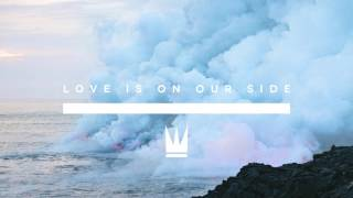 Capital Kings - Love Is On Our Side