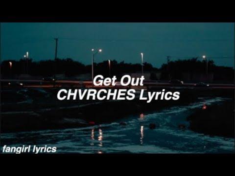 Get Out    CHVRCHES Lyrics