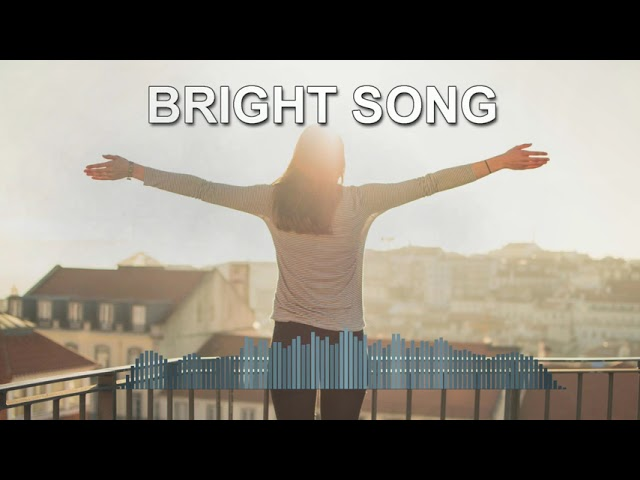 Bright song