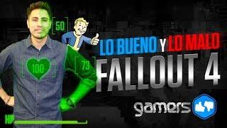 Lo Bueno y Lo Malo de Fallout 4