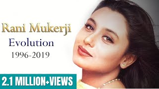 Rani Mukerji Evolution (1996-2019)