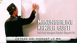Download Mp3 Bahaya Aqidah Manunggaling Kawula Gusti    Ustadz Adi Hidayat Lc Ma