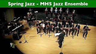2018 Spring Jazz - MHS Jazz Ensemble