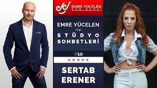 Sertab Erener - Studio Talks With Emre Yücelen #10