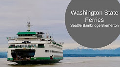 Washington State Ferries: Seattle - Bainbridge Island - Bremerton
