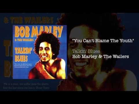 """""""You Can't Blame The Youth"""" - Bob Marley & The Wailers   Talking Blues (1991)"""