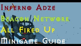 RSMini: Beacon Network - Inferno Adze Guide