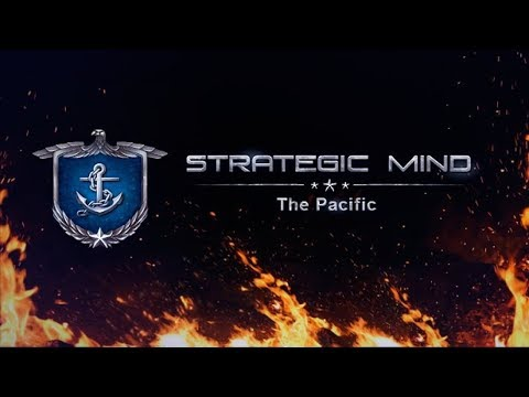 Strategic Mind: The Pacific | Gameplay | First Look | PC | HD