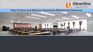 2d) How to save whiteboard session and resume (Spontania PC client)