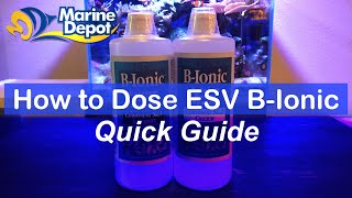 How to Dose ESV B-Ionic 2 Part Solution