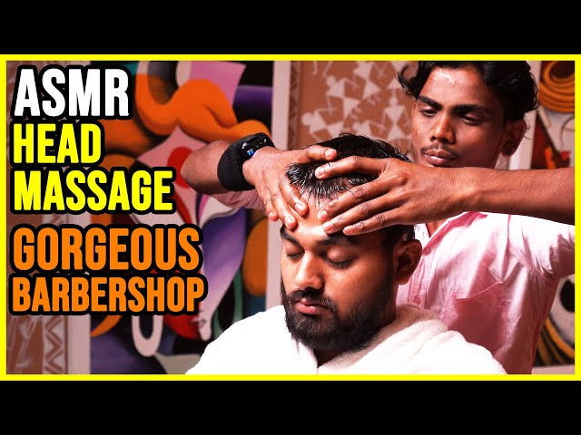 HEAD MASSAGE in a GORGEOUS INDIAN BARBERSHOP 🟡 EARS CRACK and CLEANING 🟡 ASMR NO TALKING
