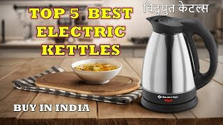 5 Best Electric Kettles   Full Review with Pros & Cons   Buy in India [Hindi]