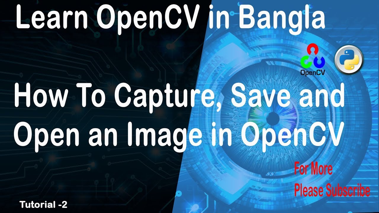 How to capture, save and display an image in OpenCV
