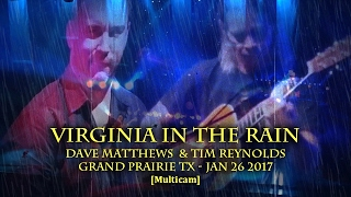 "Dave Matthews & Tm Reynolds - ""Virginia In The Rain"" - 1/26/17 -[Multicam/TaperAud] Grand Prairie TX"