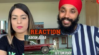 Download lagu Let 'em Play | Karan Aujla | REACTION