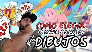 COMO ELEGIR EL COLOR ADECUADO PARA MIS DIBUJOS | how to choose the right color for my drawings