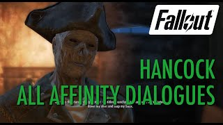 Fallout 4 - Hancock, All Affinity Dialogues
