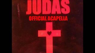 Lady Gaga - Judas (Official Acapella)