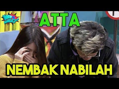 ATTA NEMBAK NABILAH | WOW BANGET (18/02/19) PART 3