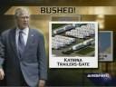 Bushed in a FEMA Trailer
