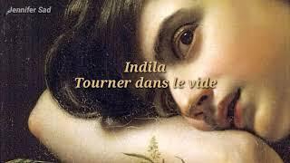 Indila - Tourner dans le vide「Sub. Español (Lyrics)」