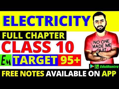 ELECTRICITY FULL CHAPTER || CLASS 10 SCIENCE || TARGET 95+