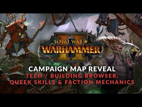 Total War: Warhammer 2 - Skaven Gameplay - Campaign, Queek Skill Tree, Tech/Building Browser, Battle
