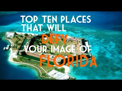 Top Ten Places that will defy your image of Florida