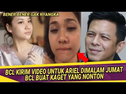BCL Kirim Vide0 Untuk Ariel Dimalam Jumat, BCL Buat Kaget Yang Nonton