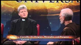 The Church Universal - Cursillo: Its Origins, Mentality and Purpose
