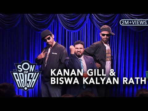Son Of Abish feat. Kanan Gill & Biswa Kalyan Rath