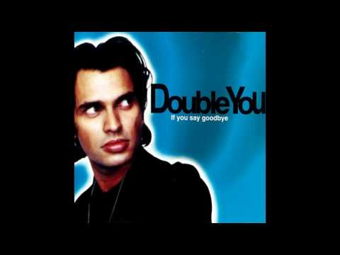♪ Double You - If You Say Goodbye | Singles #12/19