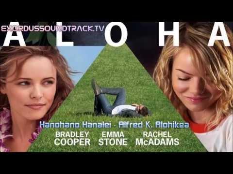 Hanohano Hanalei – Alfred K Alohikea ( Aloha OST Soundtrack )