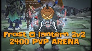 WOW FROST DK 2400 PVP ARENA LEGION 7.3- THE UNSTOPPABLE FORCE CONTINUES