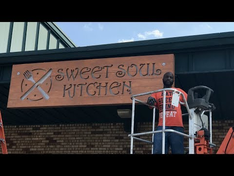 Finishing My New Restaurant, Sweet Soul Kitchen and Hanging the Sign | September 18, 2017 | Journal
