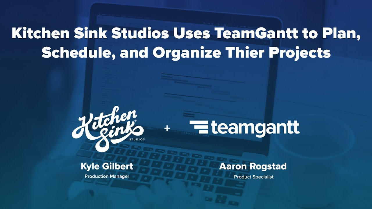 Kitchen Sink Studios Uses TeamGantt to Plan and Execute their ...
