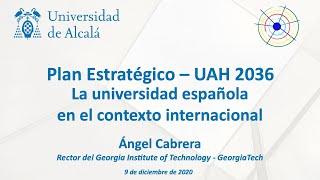 Plan Estratégico UAH 2036 · La Universidad Española en el contexto internacional
