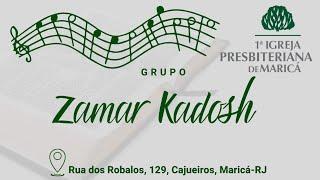 """Participação - Zamar Kadosh """"Jesus meu guia é"""""""