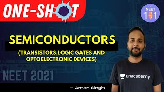 Semiconductors- 2   One-Shot   NEET Physics   NEET UG   NEET 101   Aman Singh