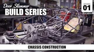 Door Slammer Build: 01 - Chassis Construction