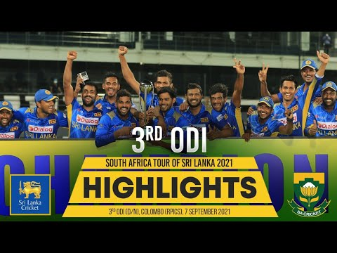 Sri Lanka seal series   3rd ODI Highlights   Sri Lanka vs South Africa 2021