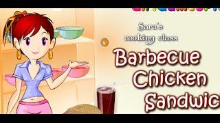 Cooking Class Barbecue Chicken Sandwich Walkthrough