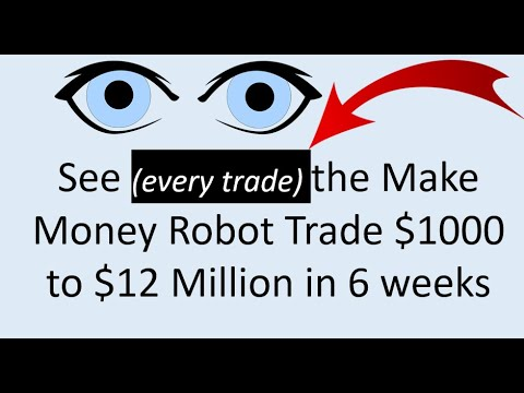 See how the MakeMoney Trading robot trades $1 000 to $12 Mil in 6 weeks on actual MT4 Charts