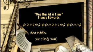 One Bar At A Time Stoney Edwards