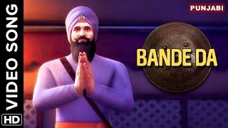 Bande Da Video Song | Chaar Sahibzaade: Rise Of Banda Singh Bahadur
