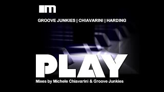 "Groove Junkies, Michele Chiavarini & Carolyn Harding ""PLAY"" Snippet Medley"