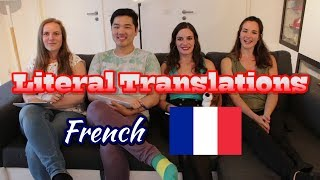 Literal Translations- French