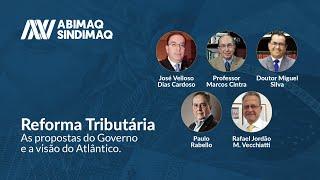 Webinar - Reforma Tributária: As propostas do Governo e a visão do Atlântico